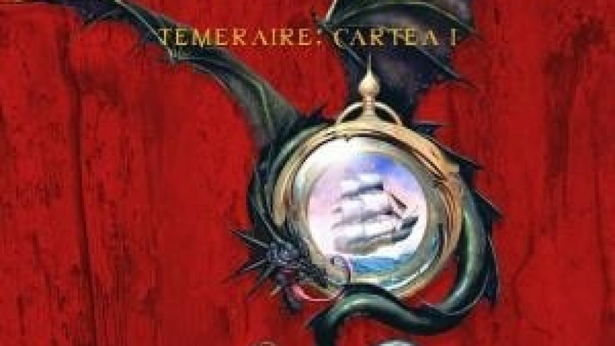 """Dragonul Maiestății Sale (Seria """"Temeraire"""", partea I)"""
