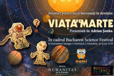Aventuri pentru micii astronauți în devenire. Viața pe Marte prezentată de Adrian Șonka