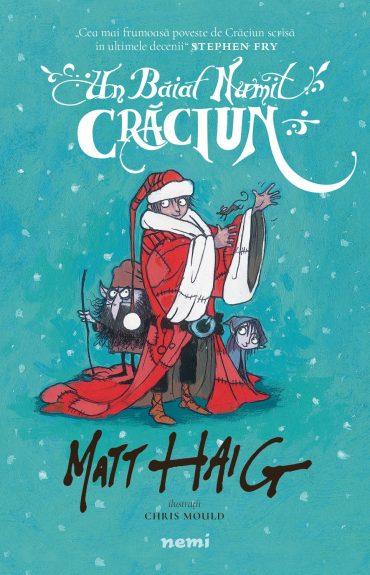"""""""Un băiat numit Crăciun"""", de Matt Haig (fragment în avanpremieră)"""