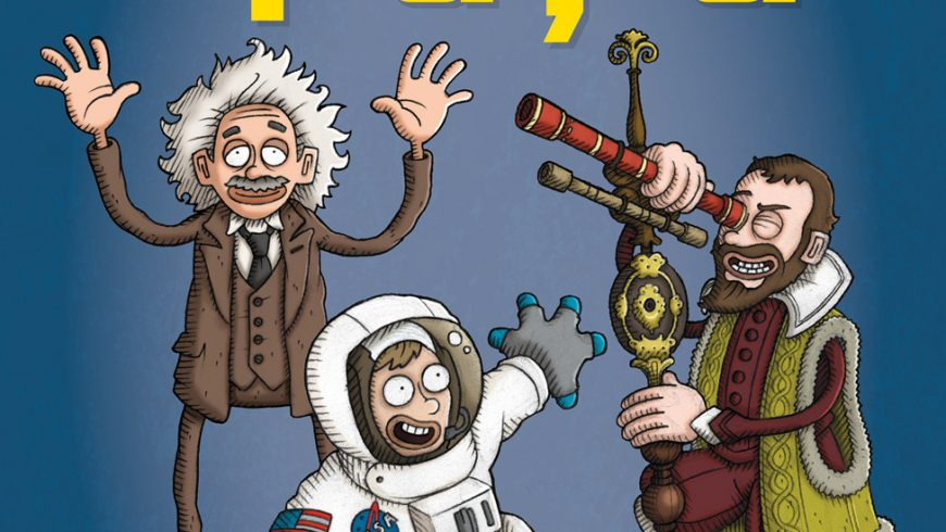 Spațiul – Supereroi ai științei