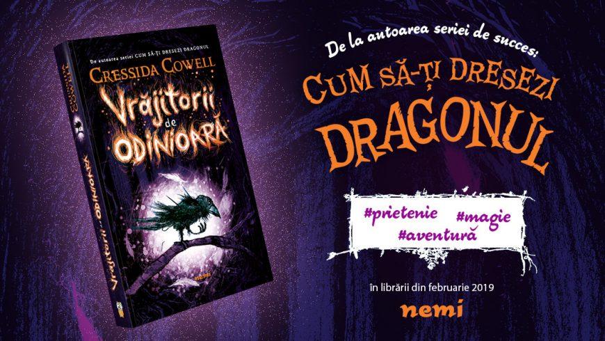 """""""Vrăjitorii de odinioară"""" – o nouă serie educativă și plină de aventuri, de la îndrăgita Cressida Cowell"""