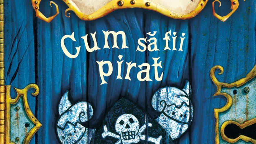 Fragment: Cum să fii pirat, de Cressida Cowell