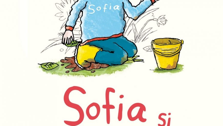 Fragment: Sofia şi melcul ei