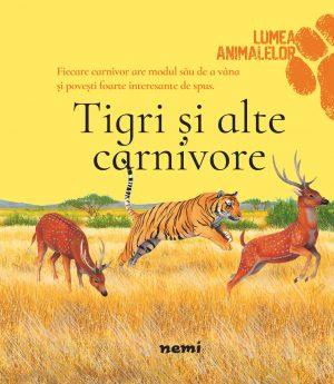 Tigri și alte carnivore