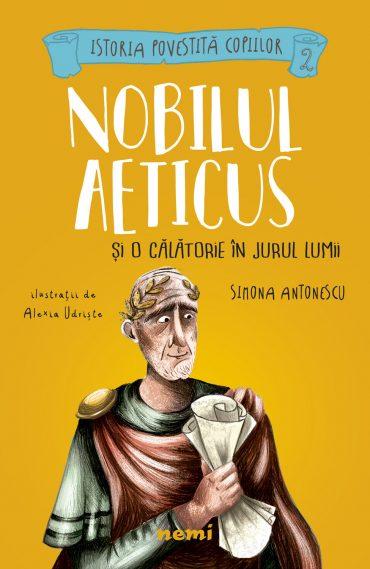 Nobilul Aeticus și o călătorie în jurul lumii