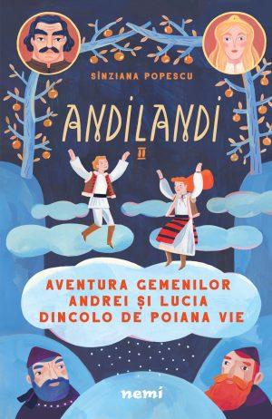 Aventura gemenilor Andrei și Lucia dincolo de Poiana Vie