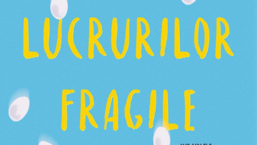 Știința lucrurilor fragile – Tae Keller