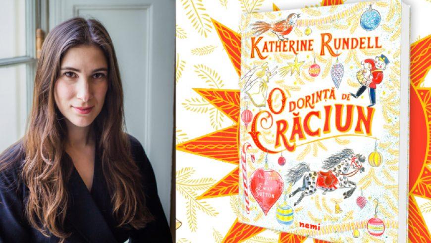 [Interviu] Katherine Rundell: Mi-a plăcut mult ideea decoraţiunilor de Crăciun care prind viaţă şi fac un pic de haos.