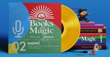 Al doilea episod din podcastul Nemi – Maria Tănăsescu alături de scriitoarea Simona Antonescu