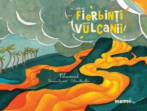 Cât de fierbinţi sunt vulcanii!