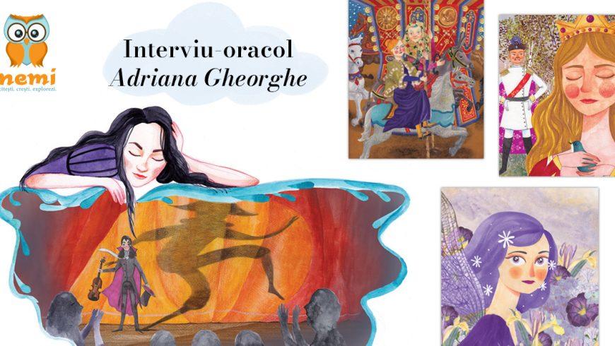 Interviu-oracol Adriana Gheorghe